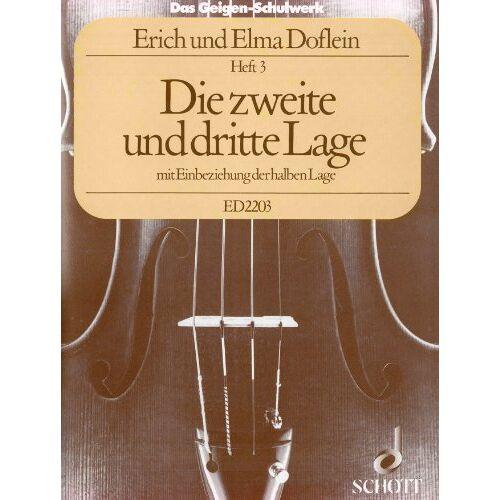 Erich Doflein - Das Geigen-Schulwerk: Die zweite und dritte Lage mit Einbeziehung der halben Lage. Band 3. Violine. - Preis vom 14.04.2021 04:53:30 h
