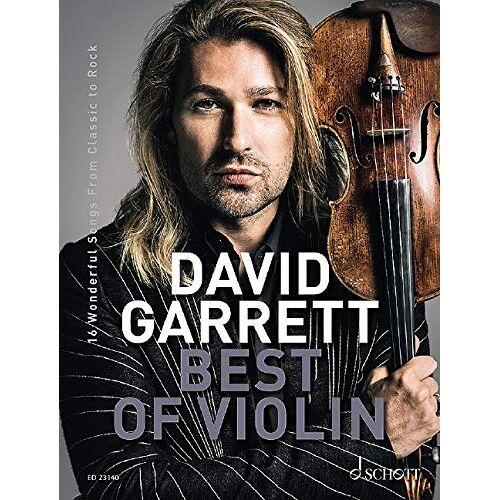 David Garrett - David Garrett Best Of Violin: 16 Wonderful Songs from Classic to Rock. Violine und Klavierbegleitung. - Preis vom 05.03.2021 05:56:49 h