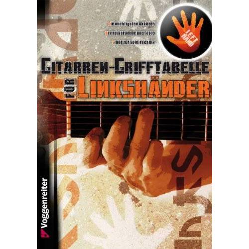 Jeromy Bessler - Gitarren-Grifftabelle für Linkshänder: Grundlegende Gitarrenakkorde für Linkshänder - Preis vom 21.01.2021 06:07:38 h