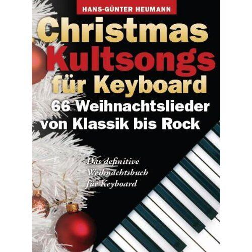 Hans-Günter Heumann - Christmas Kultsongs for Keyboard: 66 Weihnachtslieder von Klassik bis Rock. Das definitive Weihnachtsbuch für Keyboard - Preis vom 11.05.2021 04:49:30 h