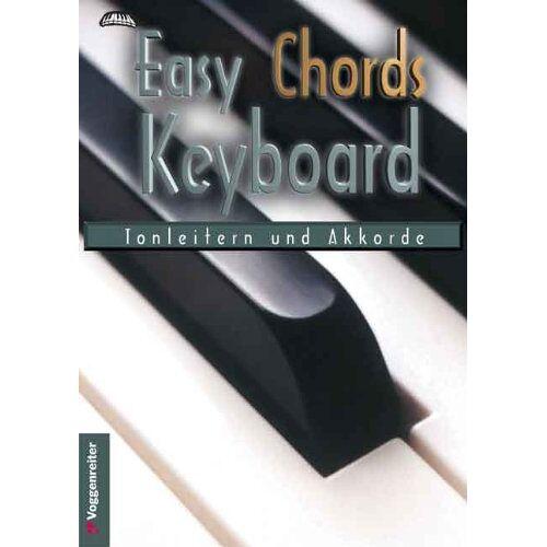 Jeromy Bessler - Easy Chords Keyboard. Die wichtigsten Tonleitern und Akkorde für Keyboard - Preis vom 20.10.2020 04:55:35 h