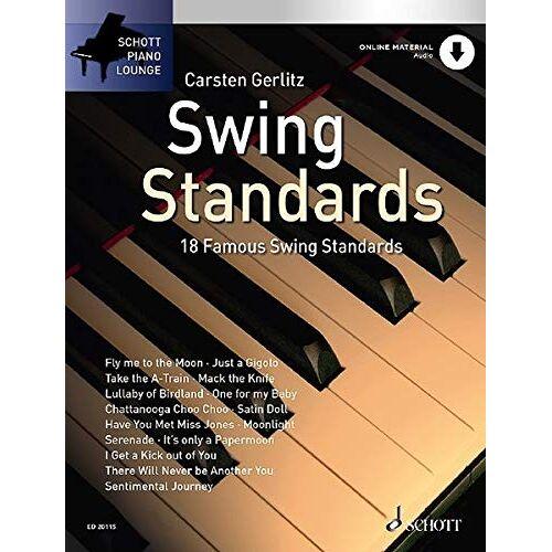 Carsten Gerlitz - Swing Standards: 18 bekannte Melodien. Klavier. Ausgabe mit Online-Audiodatei.: 18 famous Swing Standards für Klavier (Schott Piano Lounge) - Preis vom 18.04.2021 04:52:10 h
