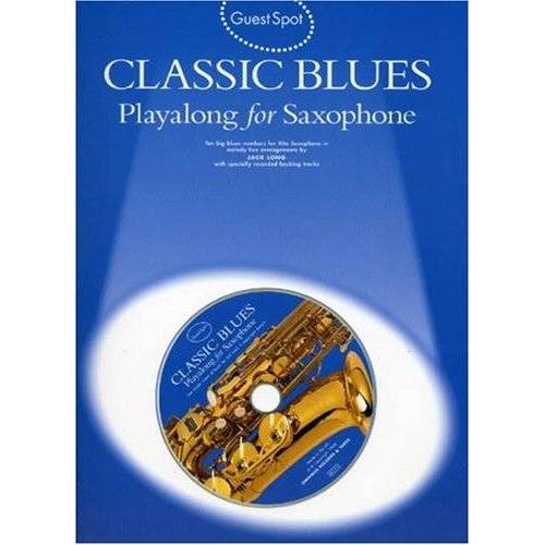 Various - Guest Spot Classic Blues Playalong For Alto Saxophone Asax Book/Cd - Preis vom 20.01.2021 06:06:08 h