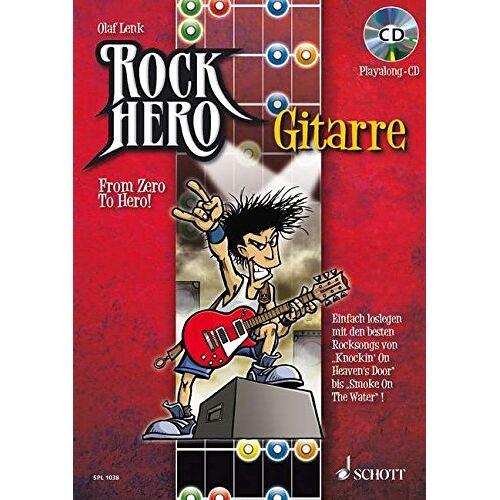 Olaf Lenk - Rock Hero - Gitarre: From Zero To Hero. E-Gitarre. Lehrbuch mit CD. (Schott Pro Line) - Preis vom 14.01.2021 05:56:14 h