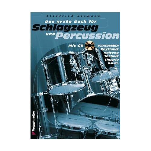 Siegfried Hofmann - Das große Buch für Schlagzeug und Percussion. Inkl. CD - Preis vom 12.05.2021 04:50:50 h