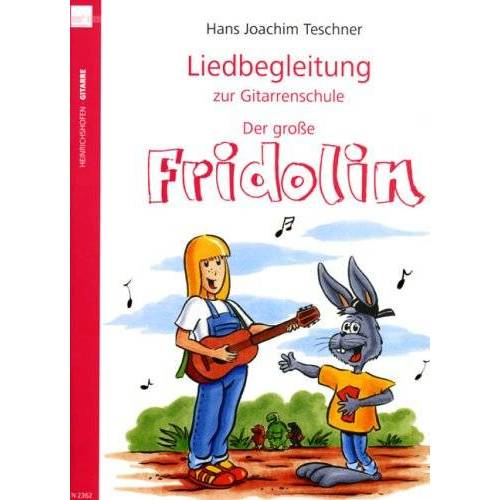 Teschner, Hans J - Liedbegleitung zur Gitarrenschule 'Der große Fridolin' - Preis vom 20.10.2020 04:55:35 h