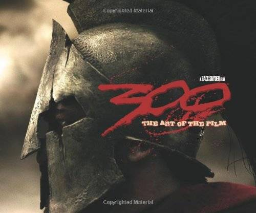 Zack Snyder - 300 - The Art of the Film: The Art of the Movie - Preis vom 14.03.2021 05:54:58 h