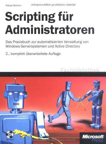 Tobias Weltner - Scripting für Administratoren - Preis vom 14.03.2021 05:54:58 h