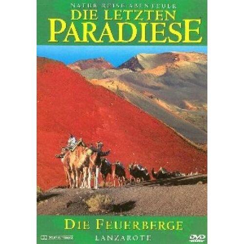 - Die letzten Paradiese (Teil 7) - Lanzarote: Die Feuerberge - Preis vom 22.06.2021 04:48:15 h