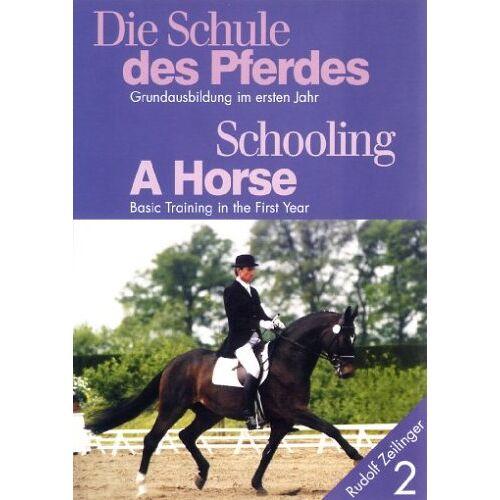- Die Schule des Pferdes, Teil 2: Grundausbildung im ersten Jahr - Preis vom 30.07.2021 04:46:10 h