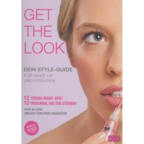 Claudia Semmler - Get the Look - Dein Style-Guide für Make-up und Frisuren - Preis vom 20.06.2021 04:47:58 h