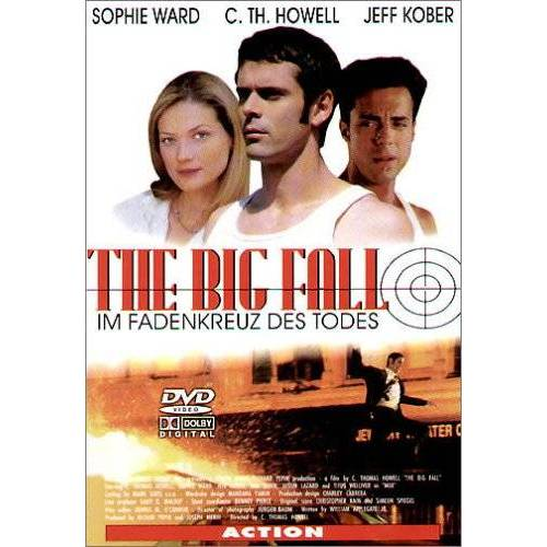 C. Thomas Howell - The Big Fall - Im Fadenkreuz des Todes - Preis vom 20.06.2021 04:47:58 h