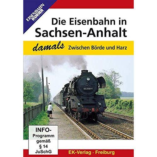 - Die Eisenbahn in Sachsen-Anhalt - damals: Zwischen Börde und Harz - Preis vom 02.08.2021 04:48:42 h