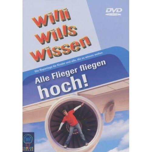 Ralph Wege - Willi will's wissen - Alle Flieger fliegen hoch! - Preis vom 18.04.2021 04:52:10 h