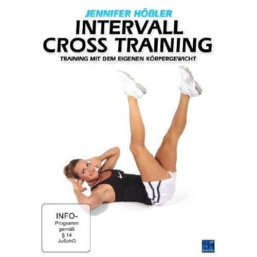 Jennifer Hößler - Jennifer Hößler: Intervall Cross Training - Training mit dem eigenen Körpergewicht - Preis vom 04.04.2020 04:53:55 h