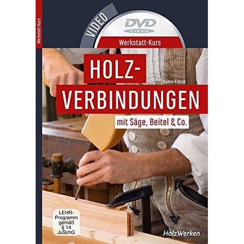 - Werkstatt-Kurs Holzverbindungen, DVD-Video - Preis vom 06.09.2020 04:54:28 h