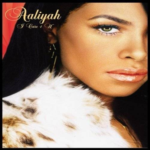 Aaliyah - I Care 4 You - Preis vom 06.05.2021 04:54:26 h