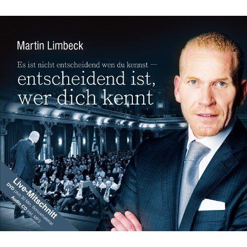 Martin Limbeck - Es ist nicht entscheidend wen du kennst - entscheidend ist, wer dich kennt (CD/DVD) - Preis vom 09.05.2021 04:52:39 h