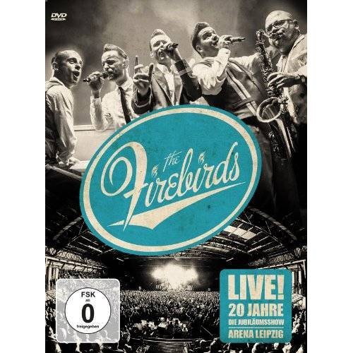 The Firebirds - Live! 20 Jahre Firebirds - Die Jubiläumsshow - Preis vom 17.04.2021 04:51:59 h