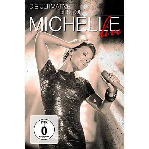 Michelle - Die Ultimative Best Of Live - Preis vom 14.05.2021 04:51:20 h