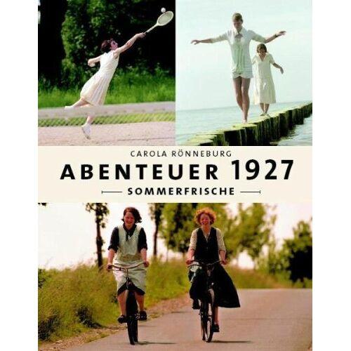Carola Rönneburg - Abenteuer 1927- Sommerfrische [2 DVDs] - Preis vom 20.10.2020 04:55:35 h