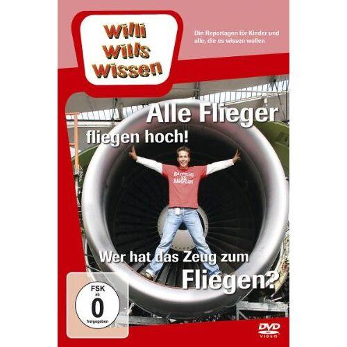 - Willi Wills Wissen - Alle Flieger fliegen hoch! / Wer hat das Zeug zum Fliegen? - Preis vom 14.05.2021 04:51:20 h