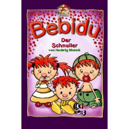 Hedwig Munck - Bebidu 02 - Schnuller - Preis vom 17.04.2021 04:51:59 h