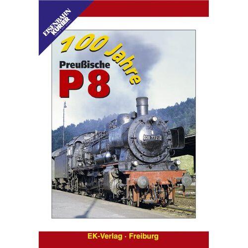 - 100 Jahre Preußische P 8 - Preis vom 20.10.2020 04:55:35 h