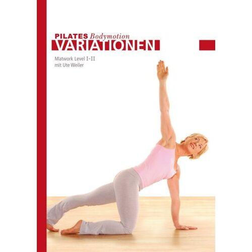 Ute Weiler, Britta Brechtefeld - PILATES Bodymotion Matwork Level I-II - Preis vom 28.03.2020 05:56:53 h