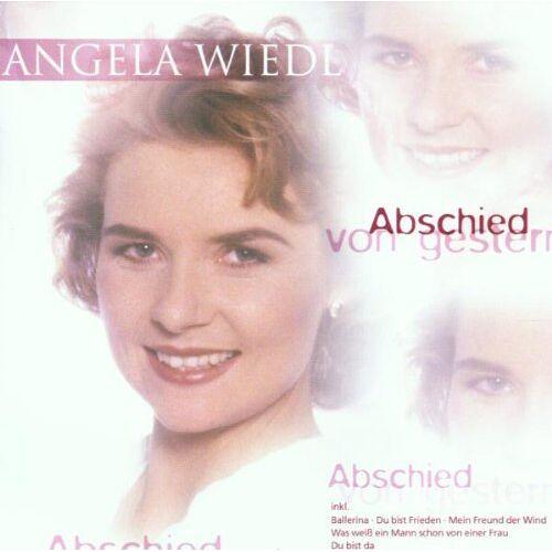 Angela Wiedl - Abschied Von Gestern - Preis vom 15.06.2021 04:47:52 h