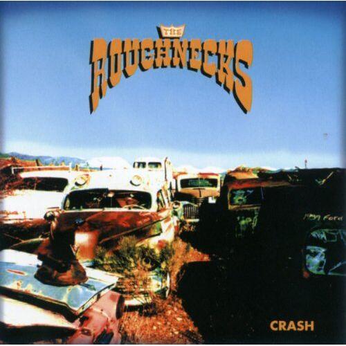 Roughnecks - Crash - Preis vom 09.06.2021 04:47:15 h