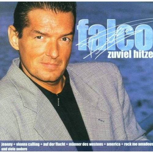 Falco - Zuviel Hitze - Preis vom 11.06.2021 04:46:58 h