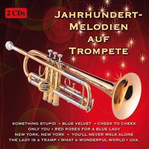 Various - Jahrhundert-Melodien auf der Trompete - Preis vom 17.06.2021 04:48:08 h