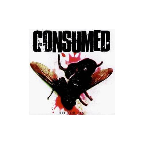 Consumed - Hit for Six - Preis vom 28.07.2021 04:47:08 h