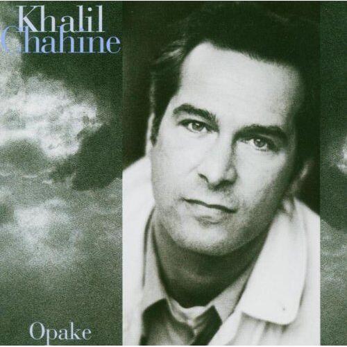Khalil Chahine - Opake - Preis vom 20.06.2021 04:47:58 h