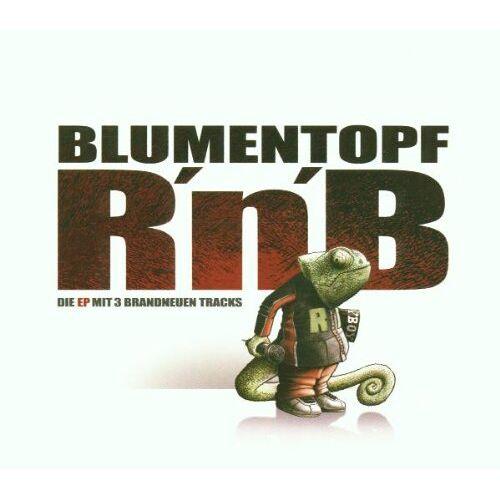 Blumentopf - R'N'B - Preis vom 08.09.2021 04:53:49 h