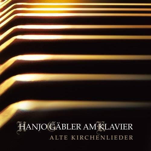 Hanjo Gäbler - Alte Kirchenlieder - Preis vom 11.06.2021 04:46:58 h
