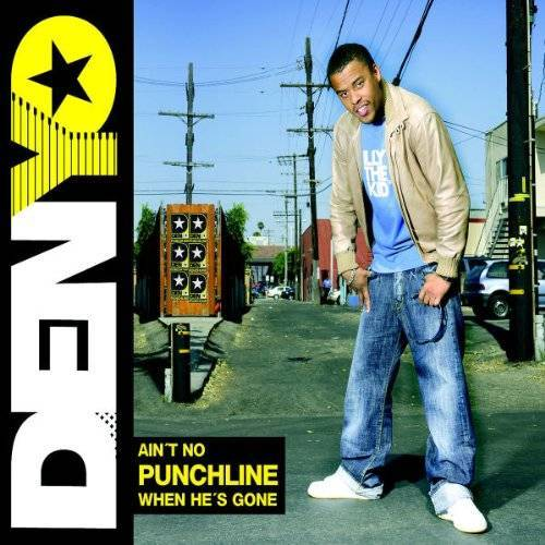 Denyo - Ain't No Punchline When He's Gone - Preis vom 12.06.2021 04:48:00 h