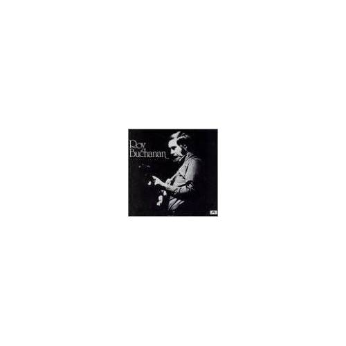 Roy Buchanan - Roy Buchanan [1st Album] - Preis vom 20.06.2021 04:47:58 h
