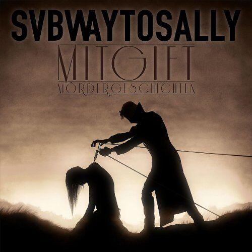 Subway to Sally - Mitgift - Preis vom 17.06.2021 04:48:08 h