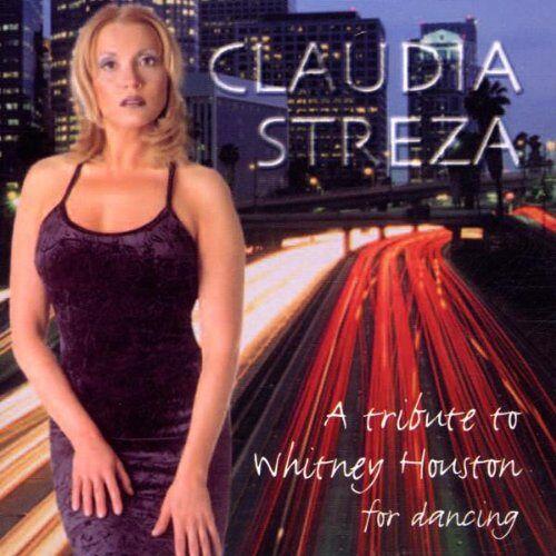 Claudia Streza - A Tribute to Whitney Houston - Preis vom 17.06.2021 04:48:08 h