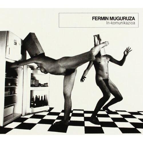 Fermin Muguruza - In-Komunikazioa - Preis vom 14.06.2021 04:47:09 h