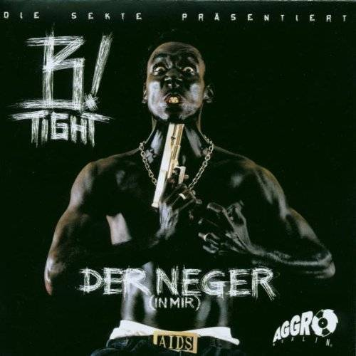 B-Tight - Der Neger in Mir - Preis vom 17.06.2021 04:48:08 h