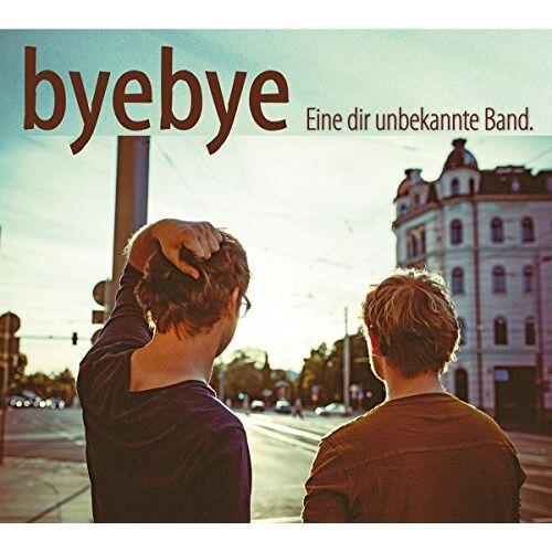 Byebye - Eine Dir Unbekannte Band - Preis vom 17.05.2021 04:44:08 h