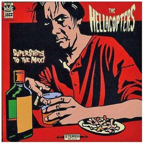 the Hellacopters - Supershitty to the Max - Preis vom 21.06.2021 04:48:19 h