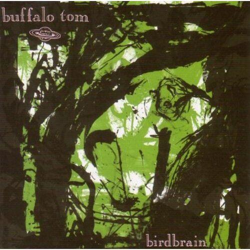 Buffalo Tom - Birdbrain - Preis vom 17.06.2021 04:48:08 h