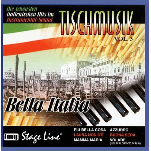 Tischmusik - Tischmusik Vol. 3 - Bella Italia - Preis vom 22.06.2021 04:48:15 h