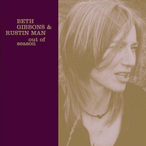 Gibbons, Beth & Man, Rustin - Out of Season - Preis vom 12.06.2021 04:48:00 h
