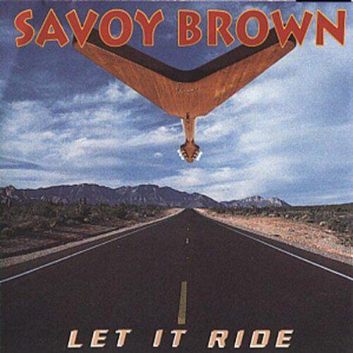 Savoy Brown - Let It Ride - Preis vom 16.05.2021 04:43:40 h