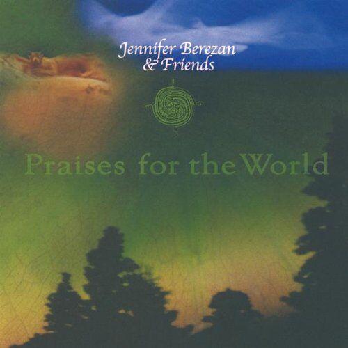 Jennifer Berezan - Praises of the World - Preis vom 23.09.2021 04:56:55 h